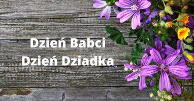 Najlepsze życzenia z okazji DNIA BABCI I DZIADKA składają przedszkolaki i uczniowie klas I – III !