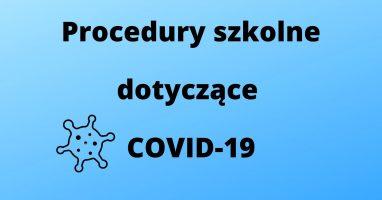 Zasady postępowania i zachowania w szkole dotyczące zapobiegania COVID-19