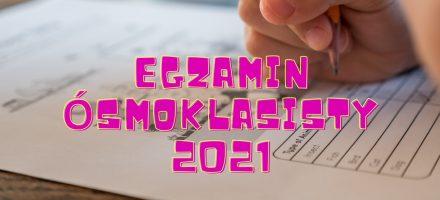 Egzamin ósmoklasisty 25-27 maja – organizacja