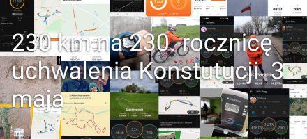 """""""230 km na 230. rocznicę Konstytucji 3 maja"""""""
